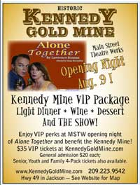 Kennedy Gold Mine Theatre - Jackson CA -Alone Together - Main Street Theatre Works