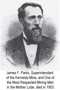 J. F. Parks, Kennedy Mine Superintendant